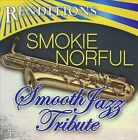 Renditions: Smokie Norful Tribute by Various Artists (CD, Jul-2009, CC Entertainment)