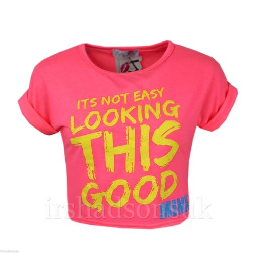New Niña Its Not Easy Looking This Good Purpurina Top Corto Camiseta /&