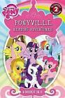 My Little Pony: Ponyville Reading Adventures by Hasbro (Paperback / softback, 2015)