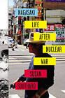 Nagasaki: Life After Nucleur War by Susan Southard (Hardback, 2015)