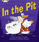 In the Pit: Set 04 by Monica Hughes (Paperback, 2010)