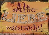 Postkarte / Sprüche alte Liebe Rostet Nicht