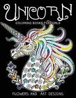 Unicorn Coloring Books for Girls: Featuring Various Unicorn Designs Filled with Stress Relieving Patterns. (Horses Coloring Books for Girls) by Unicorn Coloring Books for Girls, Brett D Ureno (Paperback / softback, 2017)