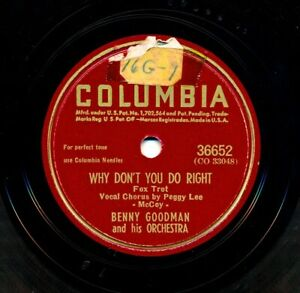 BENNY-GOODMAN-and-PEGGY-LEE-on-1942-Columbia-36652-Why-Don-t-You-Do-Right
