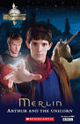 Merlin: Arthur and the Unicorn Plus Audio by Scholastic (2010)