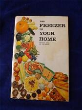 THE FREEZER IN YOUR HOME BOOK MAKE THE MOST OF FROZEN FOOD 1972 FRENCH & ENGLISH