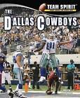 The Dallas Cowboys by Mark Stewart (Hardback, 2012)