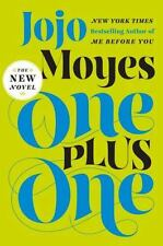 One Plus One: A Novel a hardcover book by  Jojo Moyes FREE SHIPPING (1 plus 1)