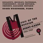 Musik Der Russischen Avantgarde von Roger Woodward (2011)