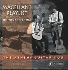 Magellans Playlist/On Tour in China von Woodruff,Anderson,Athens Guitar Duo (2014)