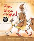 Fred Stays with Me! by Nancy Coffelt (Hardback, 2011)