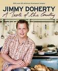 A Taste of the Country by Jimmy Doherty (Paperback, 2007)