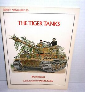 BOOK-OSPREY-OLD-VANGUARD-20-The-Tiger-Tank-by-B-Perett-op-1989-Ed