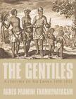 Gentiles a History of Sri Lanka 1498-1833 9781449023515 Thambynayagam