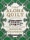 The Aloha Quilt No. 16 by Jennifer Chiaverini (2010, Hardcover, Large Type)