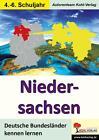 Deutsche Bundesländer kennen lernen. Niedersachsen von Autorenteam Kohl-Verlag (Taschenbuch)