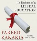 In Defense of a Liberal Education by Fareed Zakaria (CD-Audio, 2015)