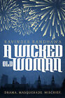A Wicked Old Woman by Ravinder Randhawa (Paperback, 2015)