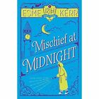 Mischief at Midnight by Esme Kerr (Paperback, 2015)