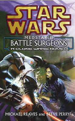 Battle Surgeons (Clone Wars Med Star 1)