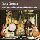Treat - Audio Verite/Deceptive Blends (2009)