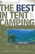 The Best in Tent Camping: Virginia: A Guide for Car Campers Who Hate RVs, Concr