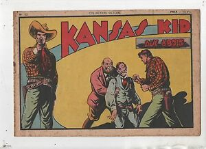 COLLECTION VICTOIRE n°52. Kansas Kid. SAGE 1948. Kansas Kid aux abois