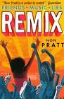 Remix von Non Pratt (2015, Taschenbuch)