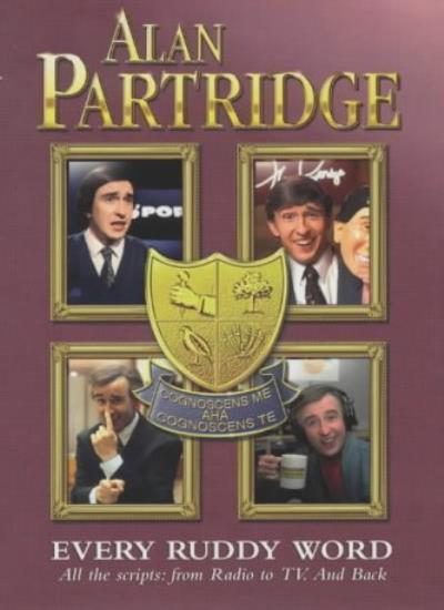 Alan Partridge: Every Ruddy Word,Steve Coogan, Peter Baynham, Armando Iannucci,