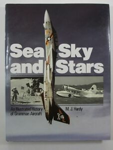 Sea-Sky-and-Stars-An-Illustrated-History-of-Grumman-Aircraft-by-M-J-Hardy