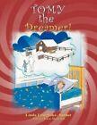 Tomy - The Dreamer 9781467877176 by Linda Unugboke Book