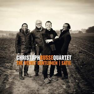 CHRISTOPH-QUARTET-BUSSE-THE-VELVET-GENTLEMEN-SATIE-CD-NEW