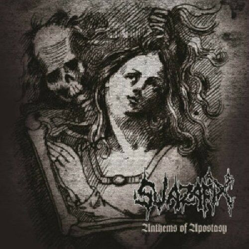 Swazafix - Anthem of Apostacy [New CD] Rmst, Reissue