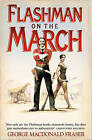 Flashman on the March (The Flashman Papers, Book 11) by George MacDonald Fraser (Paperback, 2006)