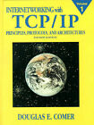 Internetworking with TCP/IP: Principles, Protocols, and Architecture: v.1: Principles, Protocols and Architecture by Douglas E. Comer (Paperback, 2000)