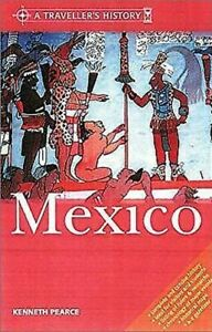 A-Traveller-039-s-History-of-Mexico-by-Pearce-Kenneth