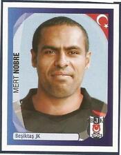 PANINI UEFA CHAMPIONS LEAGUE 2007-08- #091-BESIKTAS-MERT NOBRE