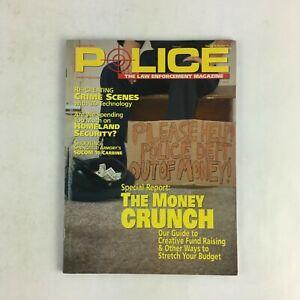 November-2004-Vol-28-Police-Magazine-The-Money-Crunch-Homeland-Security