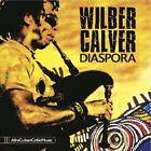 Diaspora by Wilber Calver (CD, Sep-2012, Alex Wilson)