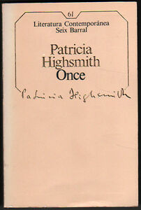 ONCE-PATRICIA-HIGHSMITH