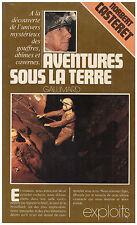 CASTERET Norbert - AVENTURES SOUS LA TERRE - 1975