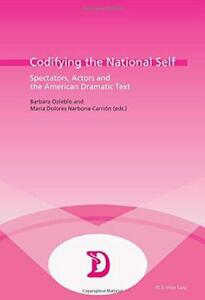 Codifying-the-National-Self-Spectators-Actors-and-the-American-Dramatic-Text
