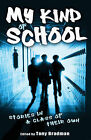 My Kind of School: Stories in a Class of Their Own by Tony Bradman (Paperback, 2009)
