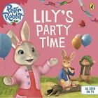 Peter Rabbit Animation: Lily's Party Time by Penguin Books Ltd (Paperback, 2015)