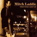 This Time Around von Mitch Laddie (2010)