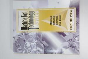 New Machine Tool Technology Basics Book Krar Gill Smid Wanner