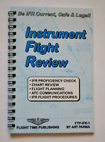 Instrument Flight Review By Art Parma - Flight-time Publishing