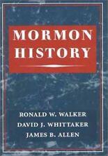 Mormon History by James B. Allen, Ronald W. Walker, David J. Whittaker 2001 HC