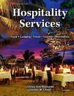 Hospitality Services by Dorothy M Chase, Johnny Sue Reynolds Ph D (Hardback, 2013)