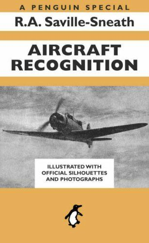 Aircraft Recognition -  A Penguin Special - Illustrated With Official Silhouett